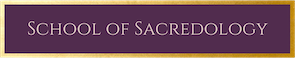 School of Sacredology