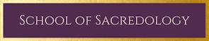 School of Sacredology